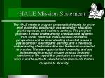 hale mission statement