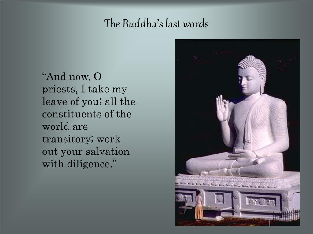 The Buddha's last words