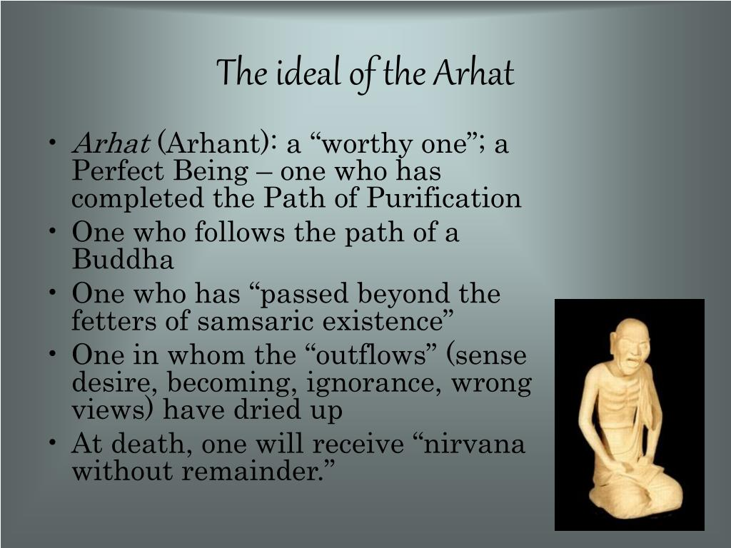 The ideal of the Arhat