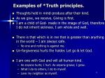 examples of truth principles