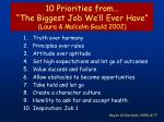 10 priorities from the biggest job we ll ever have laura malcolm gauld 2002
