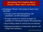 developing the complete moral person head heart and hand
