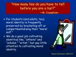 how many lies do you have to tell before you are a liar m josephson