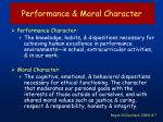 performance moral character