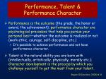 performance talent performance character