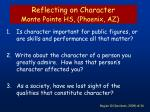 reflecting on character monte pointe hs phoenix az