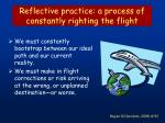 reflective practice a process of constantly righting the flight