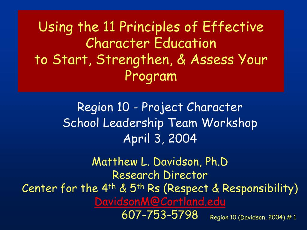 using the 11 principles of effective character education to start strengthen assess your program l.