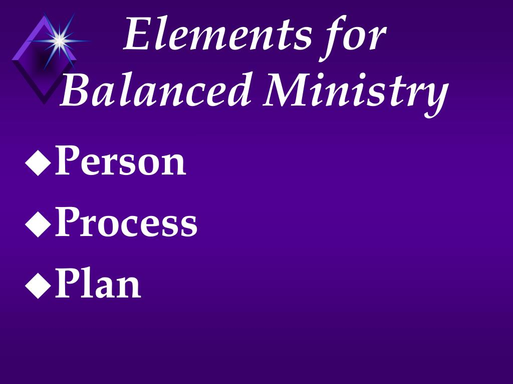 Elements for Balanced Ministry