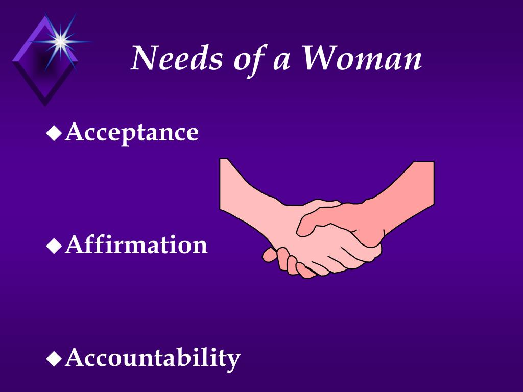 Needs of a Woman