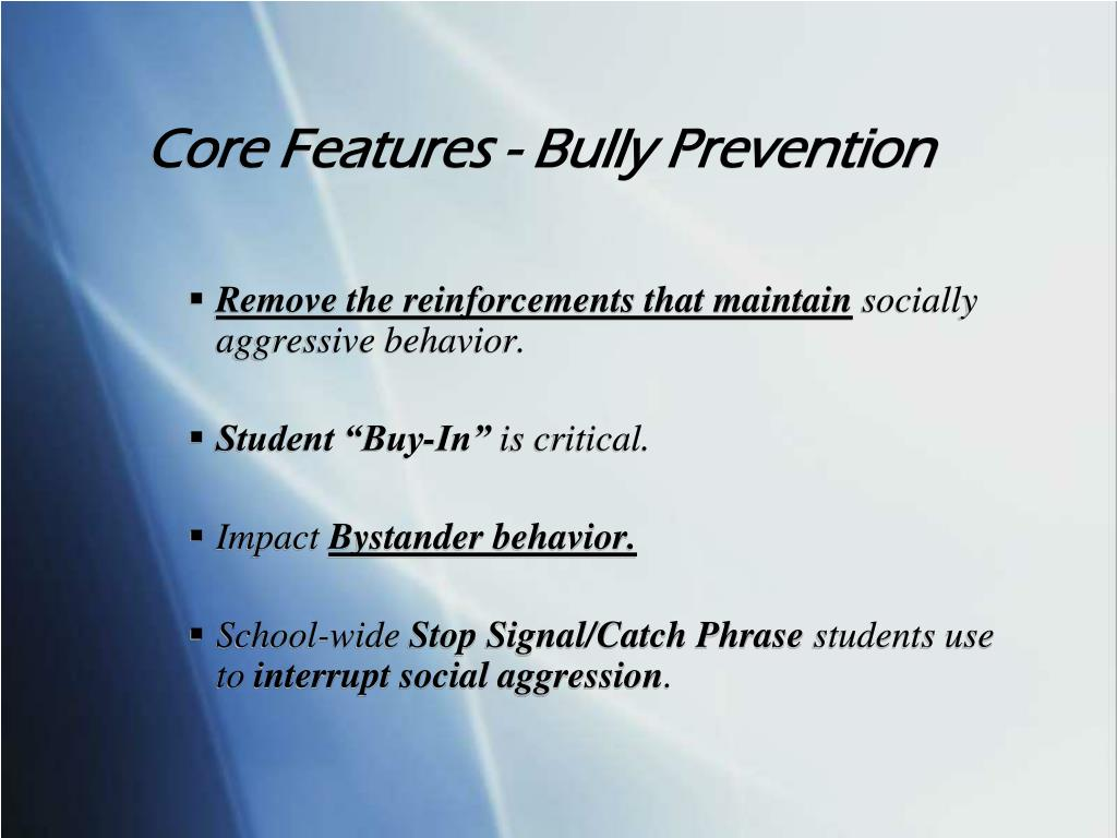 Core Features - Bully Prevention