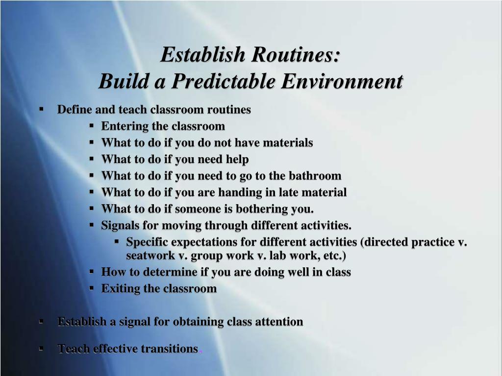 Establish Routines: