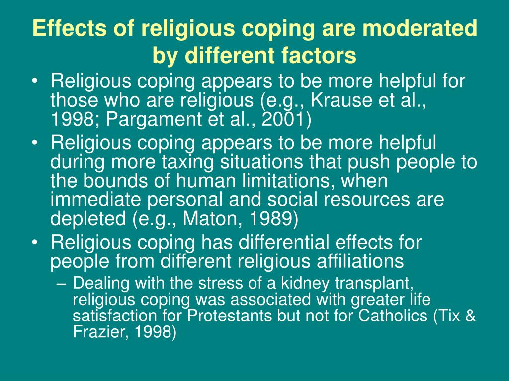 Effects of religious coping are moderated by different factors