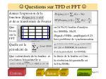 questions sur tfd et fft1