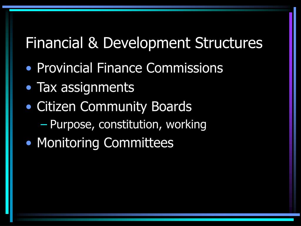Financial & Development Structures