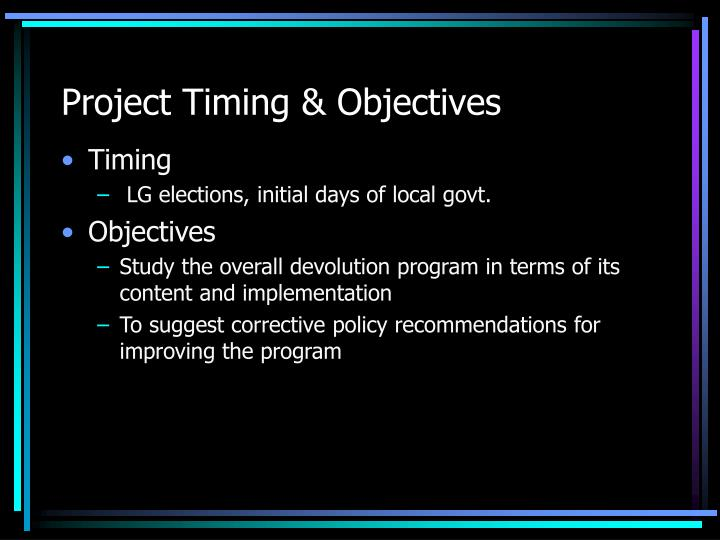 Project timing objectives