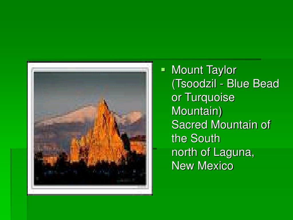 Mount Taylor (Tsoodzil - Blue Bead or Turquoise Mountain)
