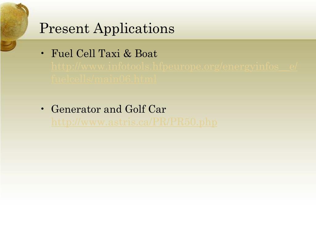 Present Applications