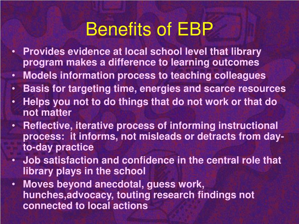 Benefits of EBP