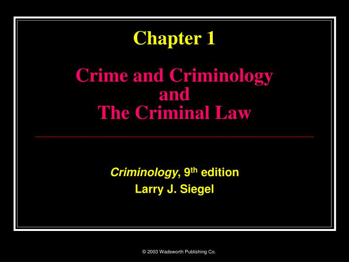 chapter 1 crime and criminology and the criminal law n.