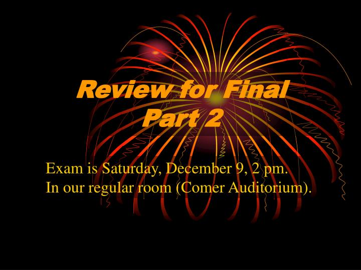 review for final part 2 n.