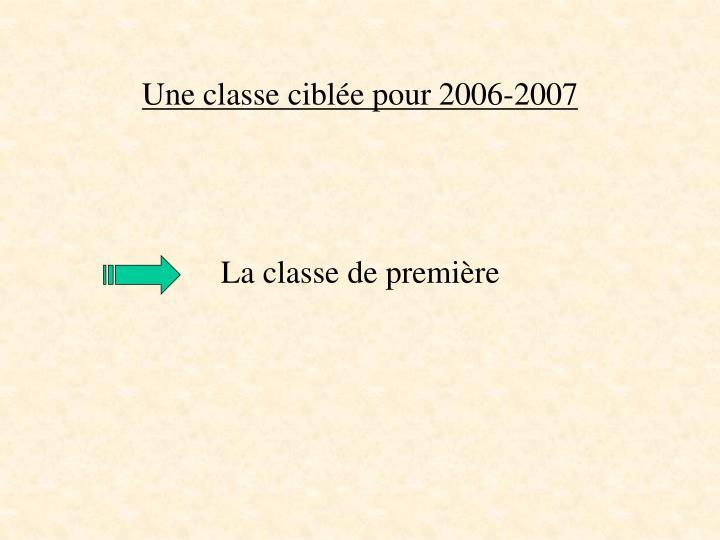 Une classe cibl e pour 2006 2007
