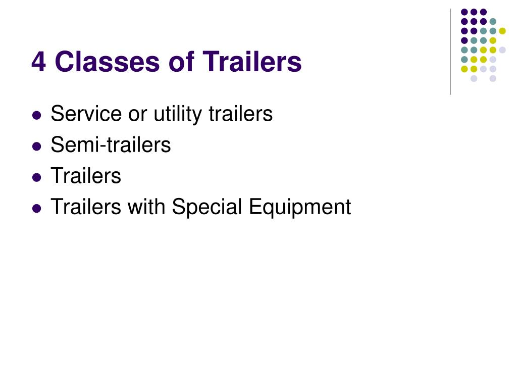 4 Classes of Trailers