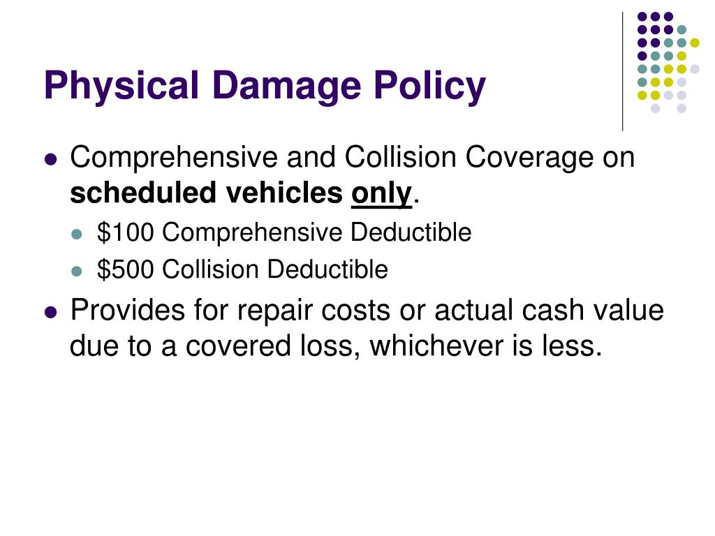 Physical Damage Policy