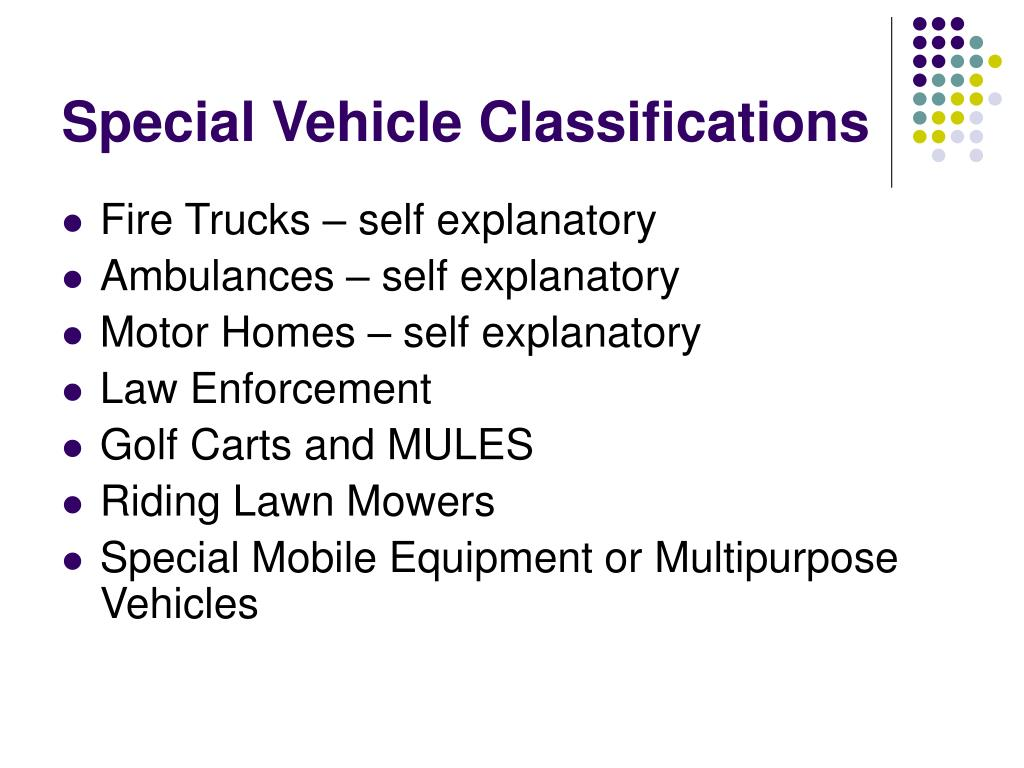 Special Vehicle Classifications