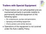 trailers with special equipment