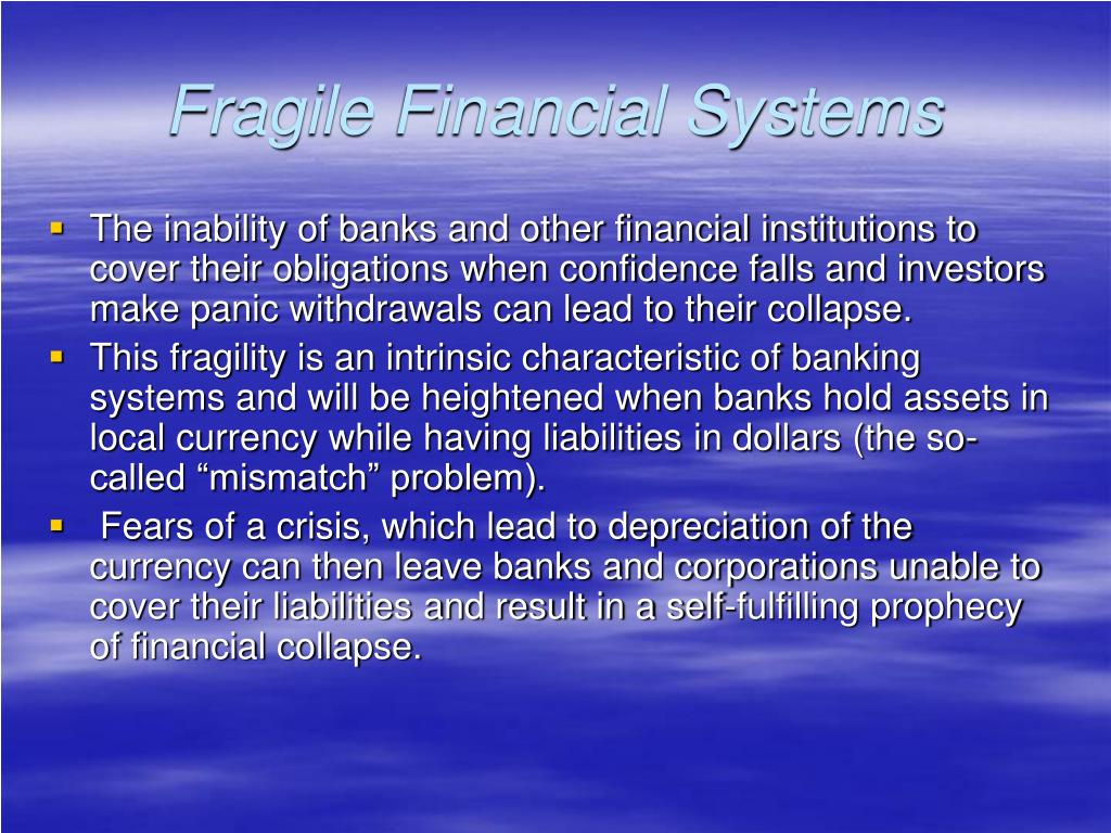 Fragile Financial Systems