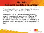 about the melbourne institute of technology