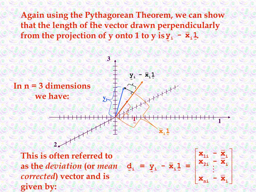 Again using the Pythagorean Theorem, we can show that the length of the vector drawn perpendicularly from the projection of y onto 1 to y is               .