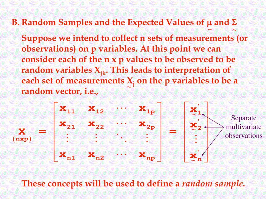 B.Random Samples and the Expected Values of