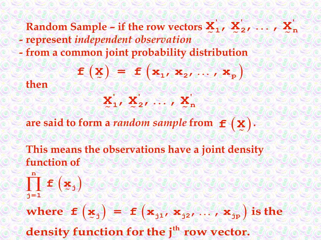 Random Sample – if the row vectors
