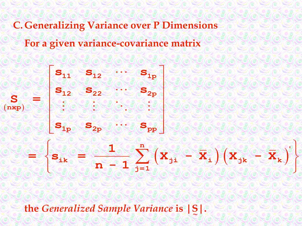C.Generalizing Variance over P Dimensions