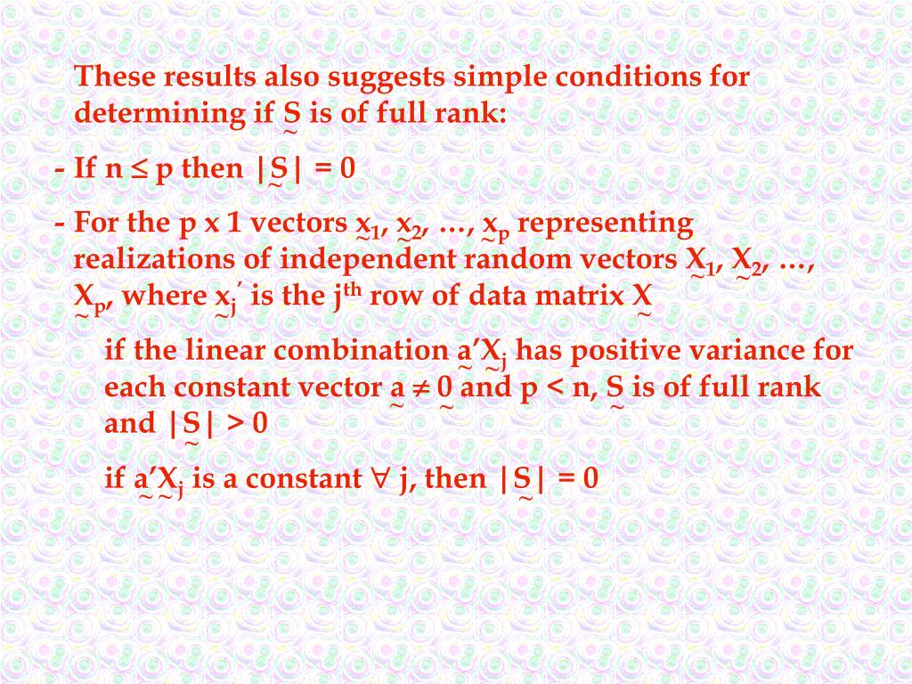 These results also suggests simple conditions for determining if S is of full rank: