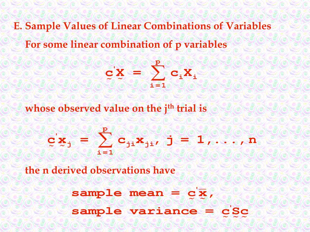 E.Sample Values of Linear Combinations of Variables