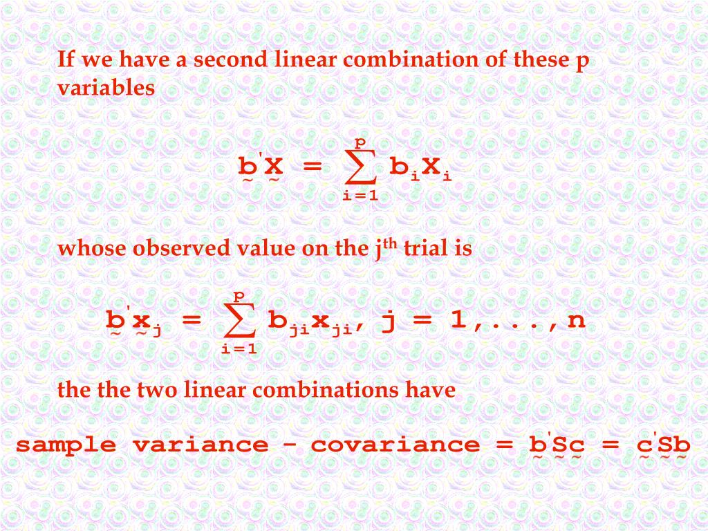If we have a second linear combination of these p variables
