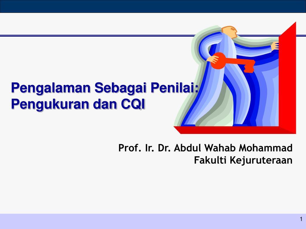 pengalaman sebagai penilai pengukuran dan cqi l.