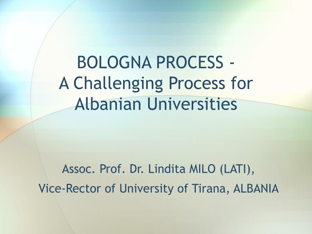 bologna process a challenging process for albanian universities l.