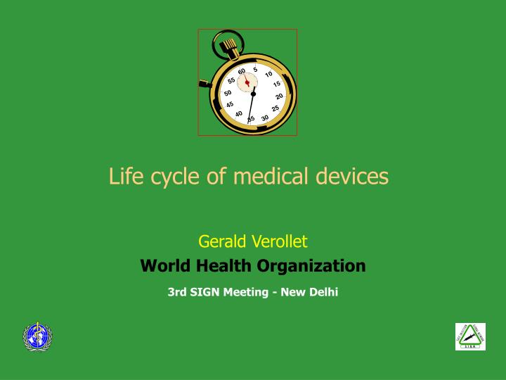 life cycle of medical devices n.