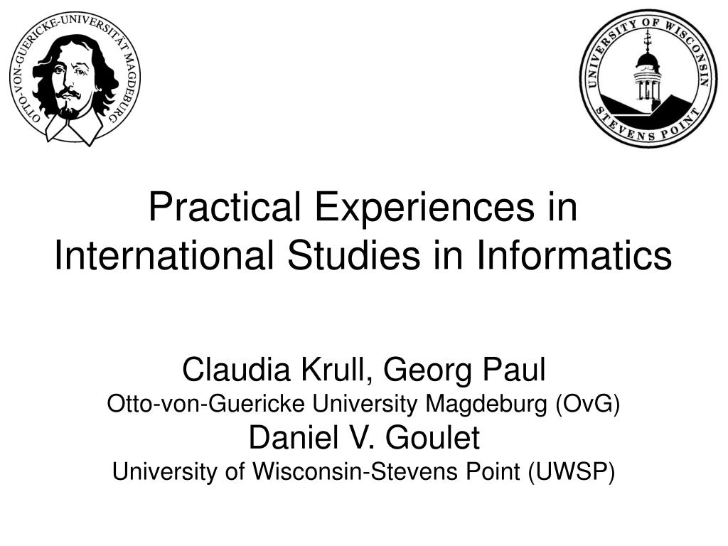 practical experiences in international studies in informatics l.