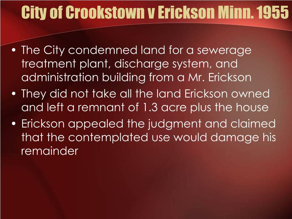 City of Crookstown v Erickson Minn. 1955