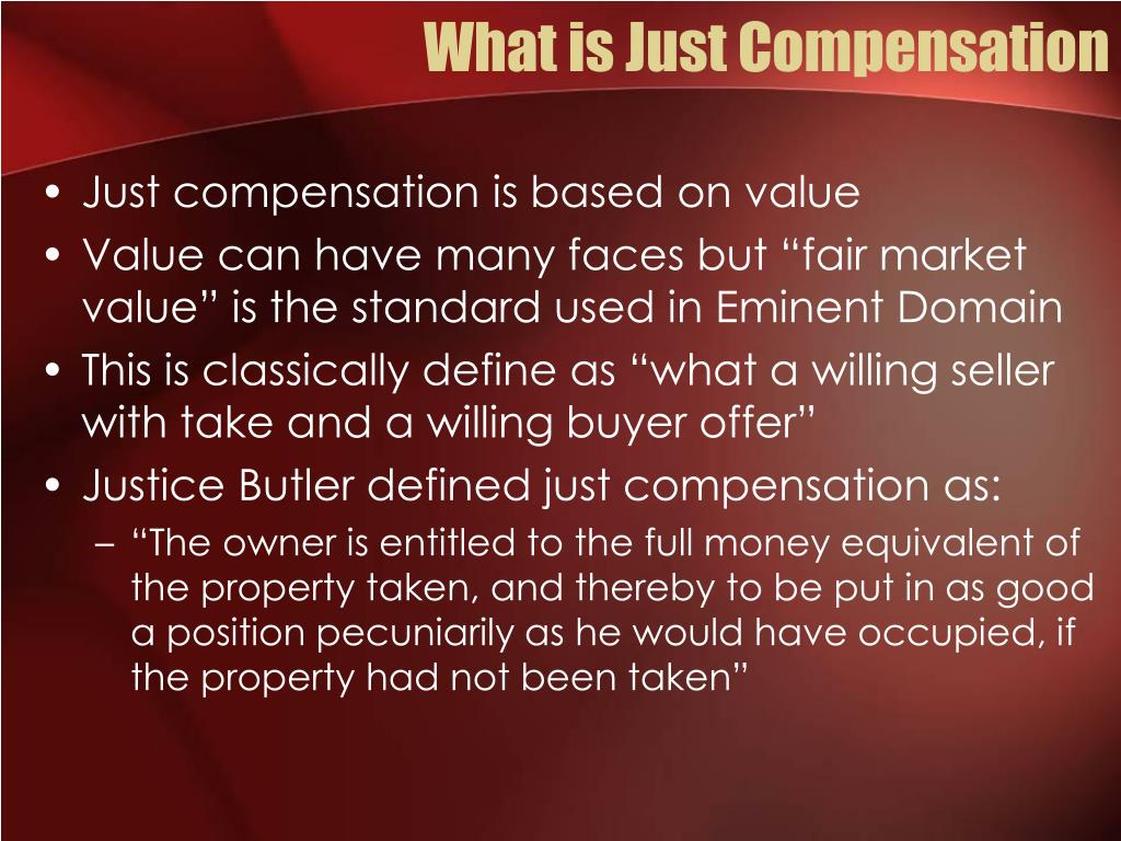 What is Just Compensation