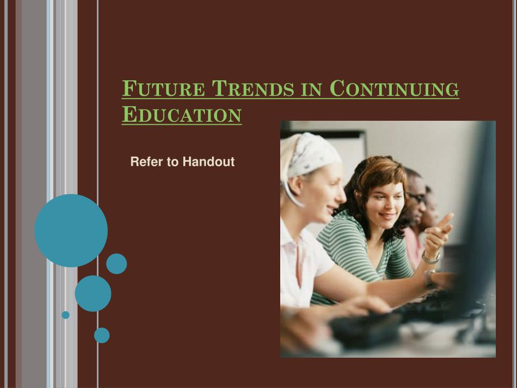 Future Trends in Continuing Education