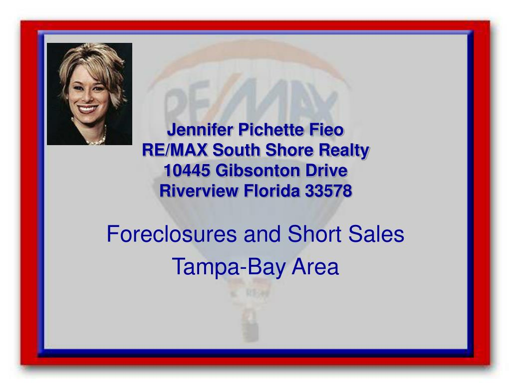 jennifer pichette fieo re max south shore realty 10445 gibsonton drive riverview florida 33578 l.