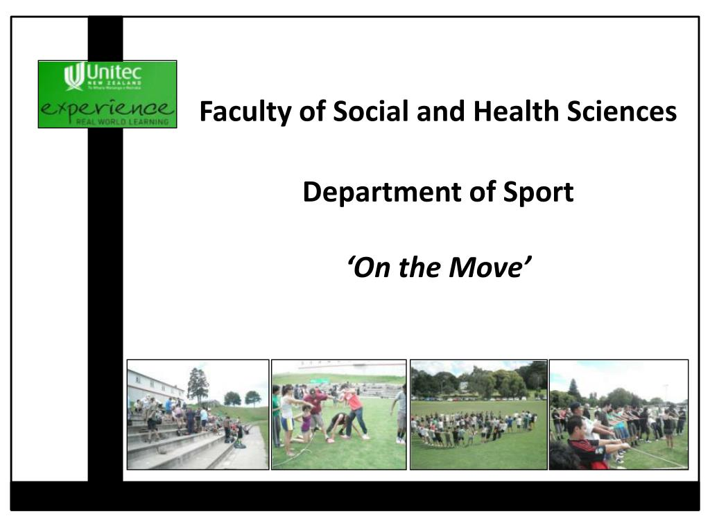 faculty of social and health sciences department of sport on the move l.