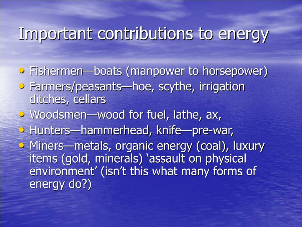 Important contributions to energy