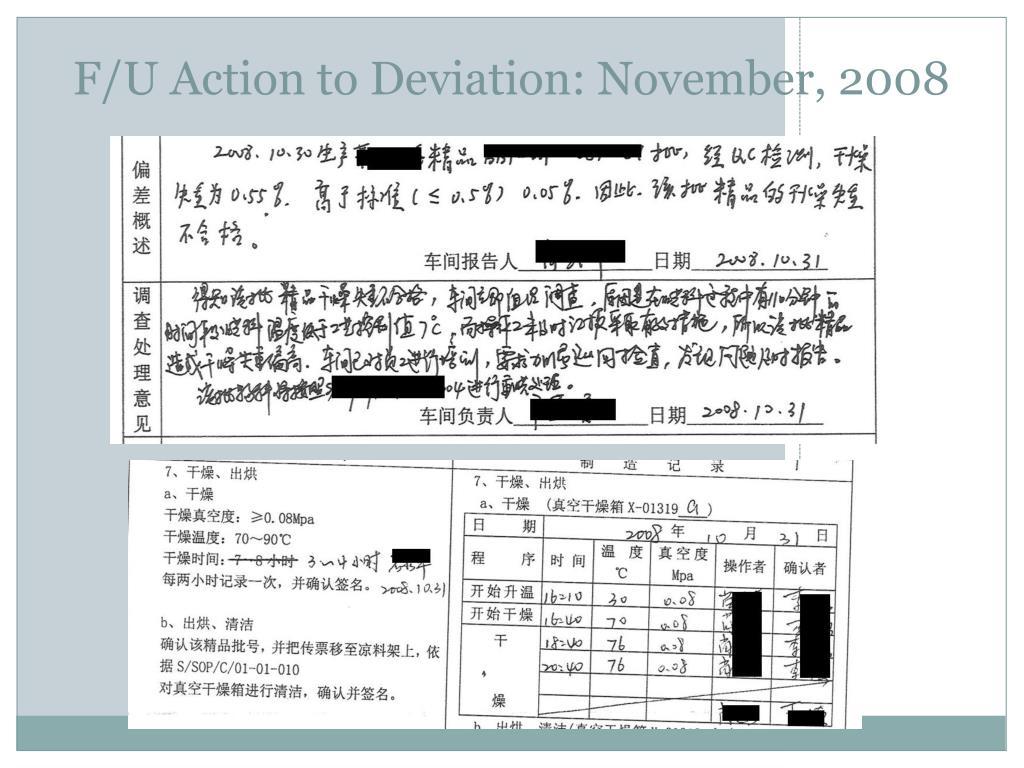 F/U Action to Deviation: November, 2008